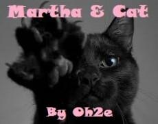 Martha and Cat