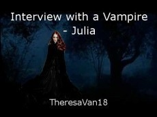 Interview with a Vampire - Julia