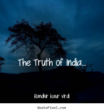 The Truth of India...