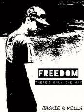 Freedom (there is only one way)