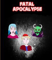 Fatal Apocalypse