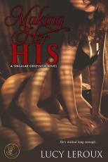 Making Her His - A Singular Obsession Book One_Sample