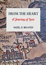 FROM THE HEART A Journey of Love