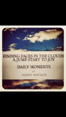 Finding Faces in the Clouds: A Jump-start to Joy