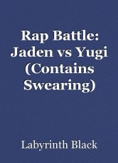 Rap Battle: Jaden vs Yugi (Contains Swearing)