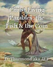 Christ Living Parables, the Fish & the Coin