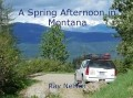 A Spring Afternoon in Montana