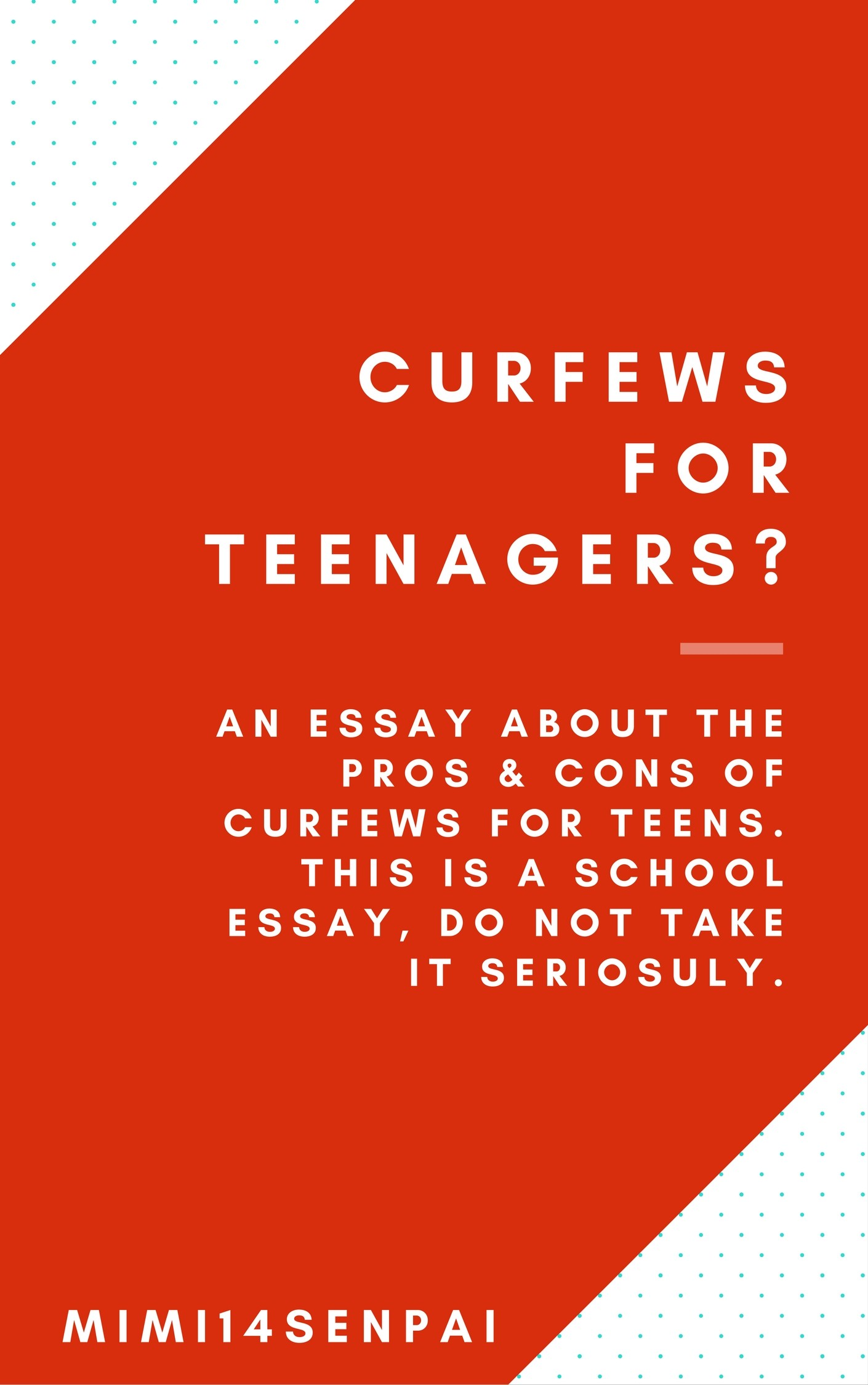 curfews for teenagers essay by mimisenpai