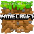 Minecraft Guide - Mobs