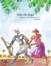 Onto the Stage - Slighted Souls, and other stage and radio plays