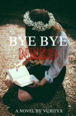 Bye Bye Nerd