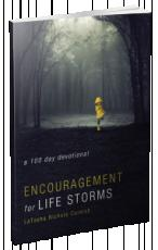Encouragement for Life Storms