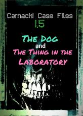 The Dog and The Thing in the Laboratory
