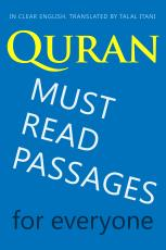 Quran: Must Read Passages. For Everyone. In Clear English.