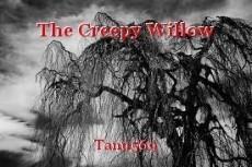The Creepy Willow