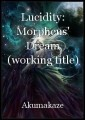 Lucidity: Morpheus' Dream (working title)