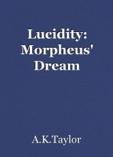 Lucidity: Morpheus' Dream