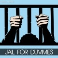 Jail For Dummies