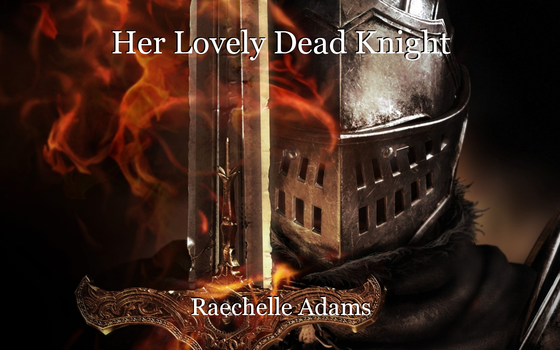 Her Lovely Dead Knight