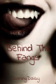Behind The Fangs