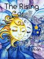 The Rising of the Sun and the Moon