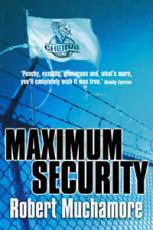 CHERUB SERIES: Maximum Security - Review