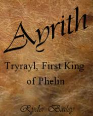 The Story of Tryrayl