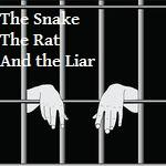 The Snake, the Rat, and the Liar
