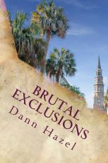 MINORITY YOUNGSTER TERRORIZED, HATE GROUP RALLIES, AND VIETNAM LOOMS IN CHARLESTON-BASED HISTORICAL NOVEL