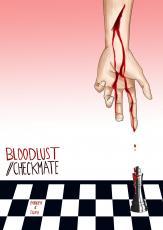 Bloodlust // Checkmate