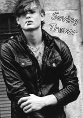 Saving Trevor