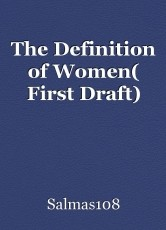 The Definition of Women( First Draft)