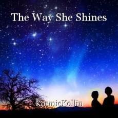The Way She Shines