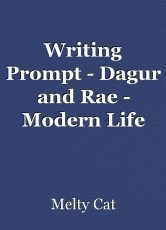 Writing Prompt - Dagur and Rae - Modern Life