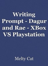 Writing Prompt - Dagur and Rae - XBox VS Playstation