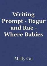 Writing Prompt - Dagur and Rae - Where Babies Come From