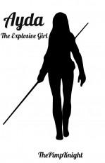 Ayda: The Explosive Girl