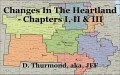 Changes In The Heartland - Chapters I, II & III