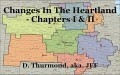 Changes In The Heartland - Chapters I & II