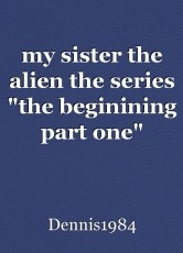 my sister the alien the series