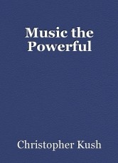 Music the Powerful