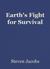 Earth's Fight for Survival