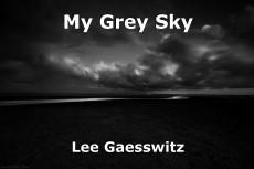 My Grey Sky