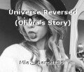 Universe Reversed (Olivia's Story)