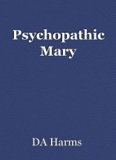 Psychopathic Mary
