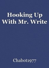 Hooking Up With Mr. Write