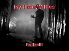 My little Willies
