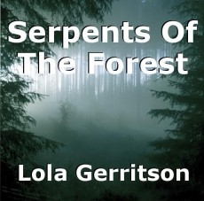 Serpents Of The Forest