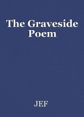 The Graveside Poem