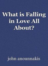 What is Falling in Love All About?